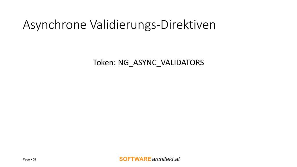 Asynchrone Validierungs-Direktiven Token: NG_AS...