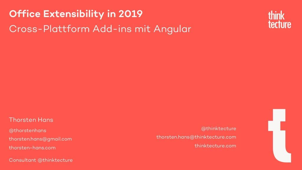 Office Extensibility in 2019 Cross-Plattform Ad...