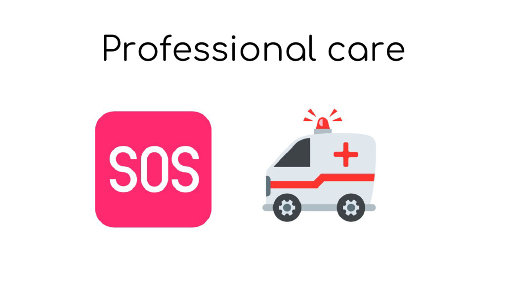 Professional care