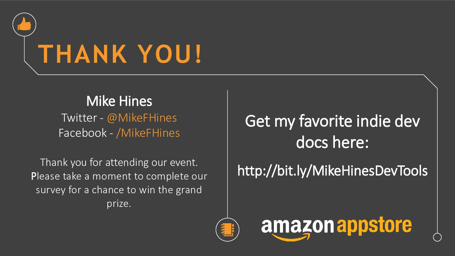 THANK YOU! Mike Hines Twitter - @MikeFHines Fac...