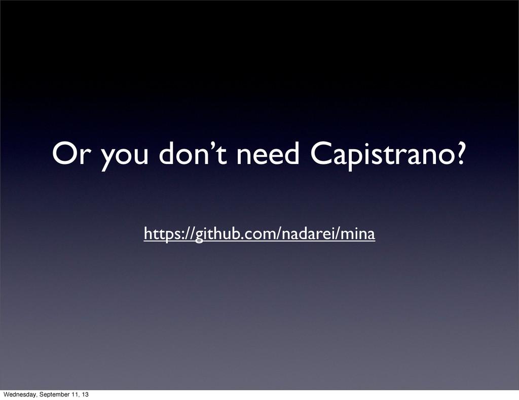 Or you don't need Capistrano? https://github.co...