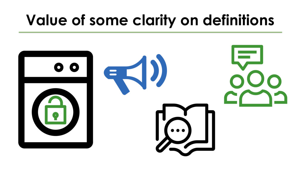 Value of some clarity on definitions