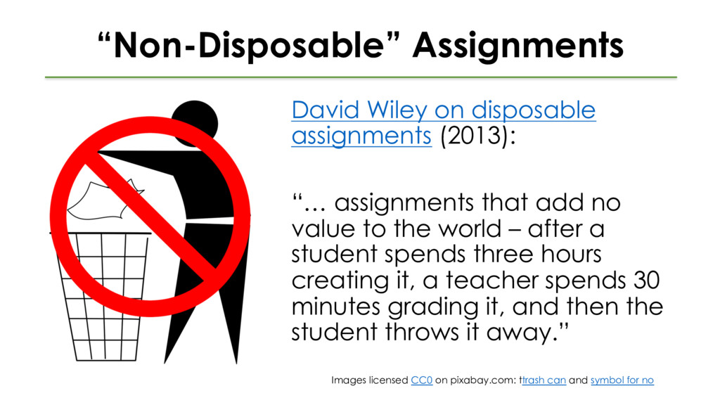 """""""Non-Disposable"""" Assignments David Wiley on dis..."""