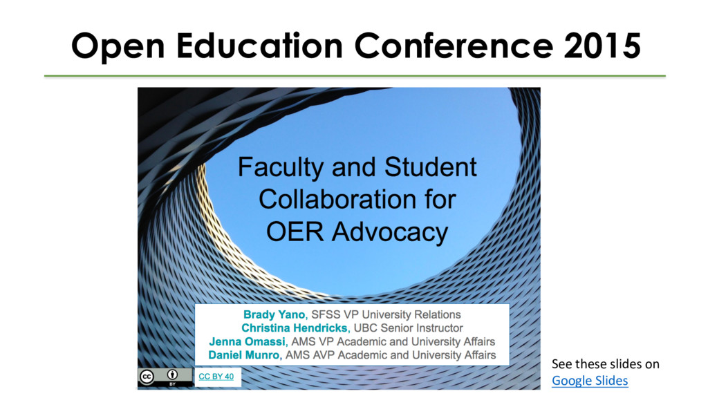 Open Education Conference 2015 See these slides...