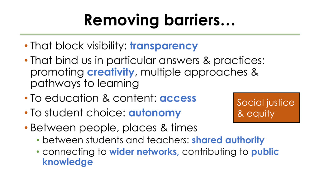 Removing barriers… • That block visibility: tra...