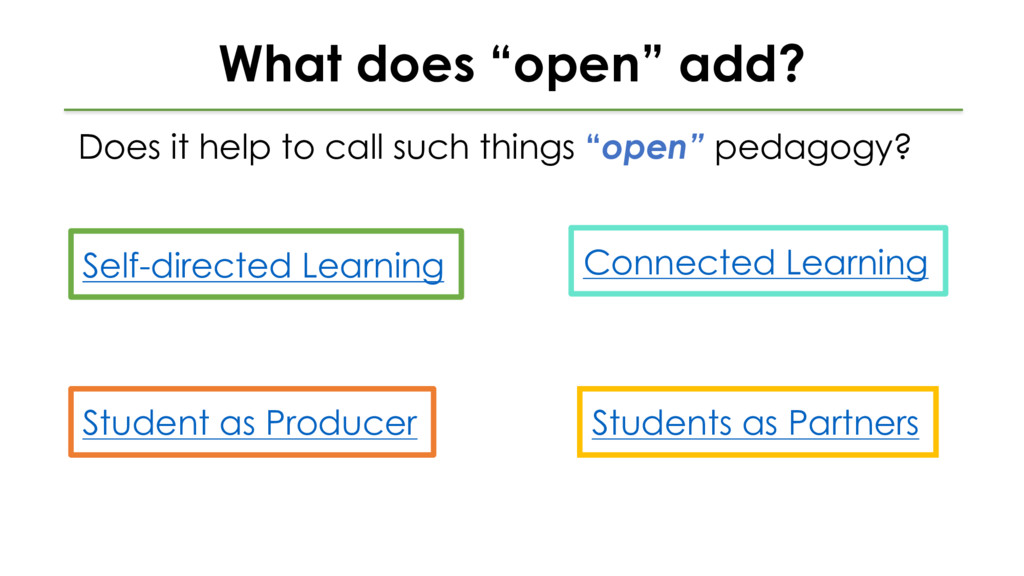 """What does """"open"""" add? Does it help to call such..."""