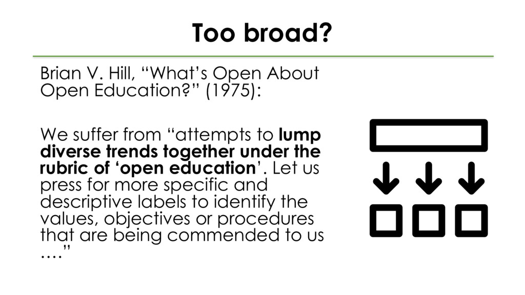 """Too broad? Brian V. Hill, """"What's Open About Op..."""