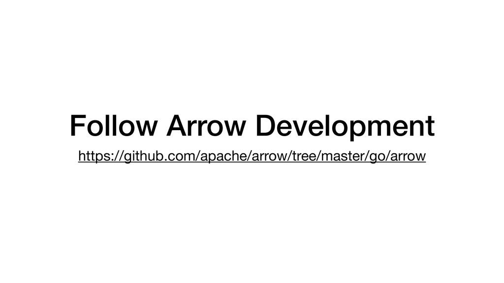 Follow Arrow Development https://github.com/apa...