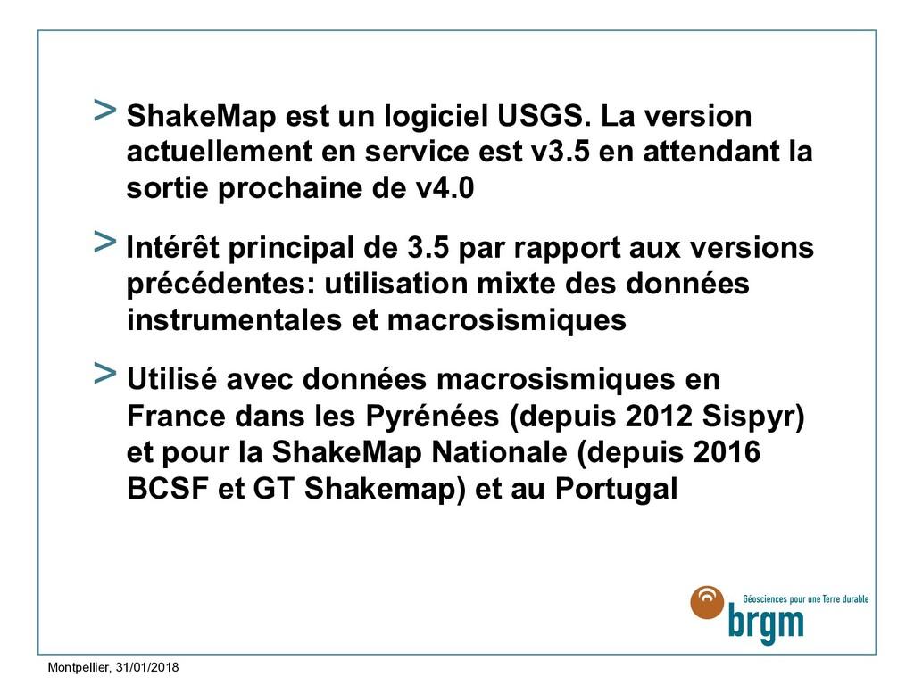 >ShakeMap est un logiciel USGS. La version act...