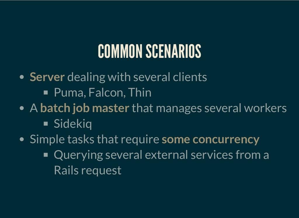 COMMON SCENARIOS Server dealing with several cl...