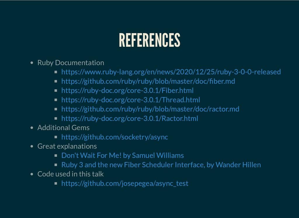 REFERENCES Ruby Documentation Additional Gems G...