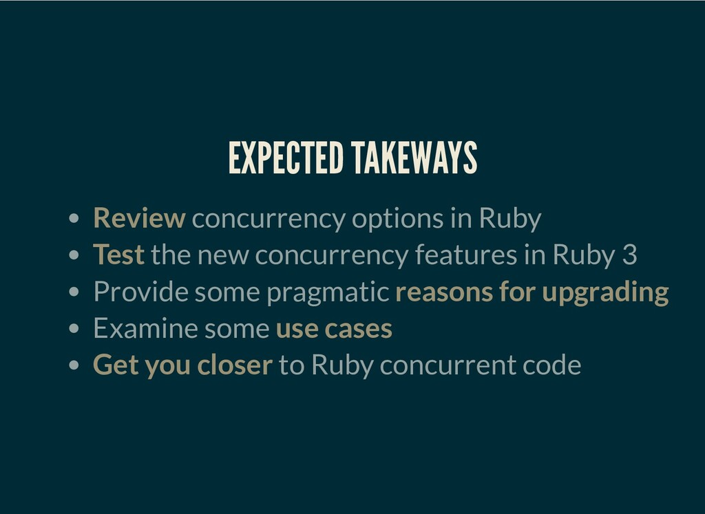 EXPECTED TAKEWAYS Review concurrency options in...