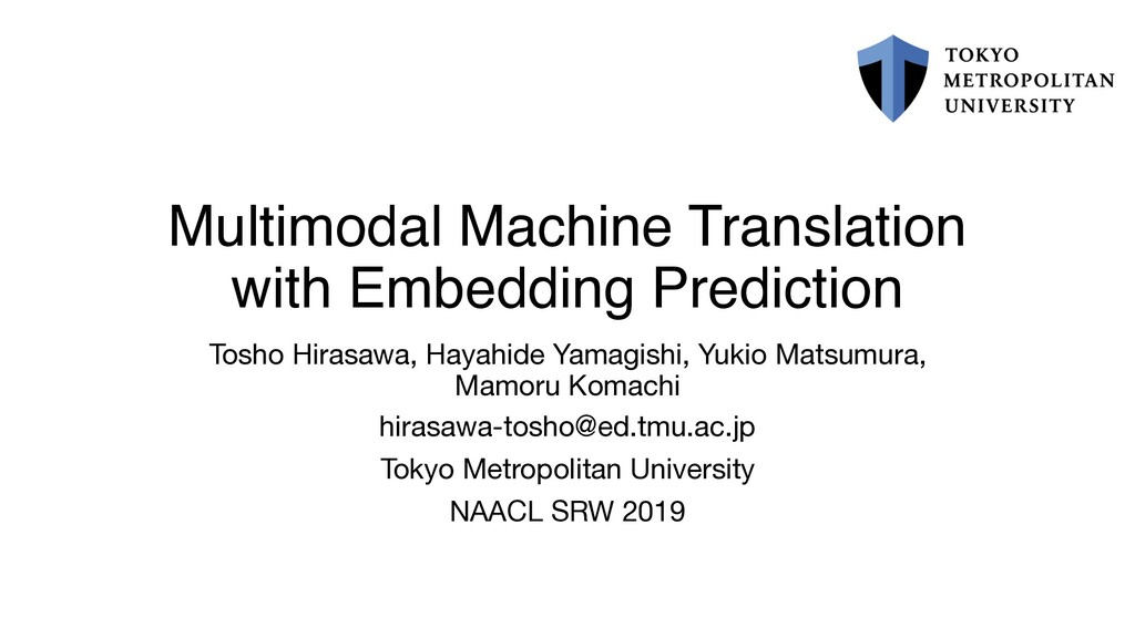 Multimodal Machine Translation with Embedding P...