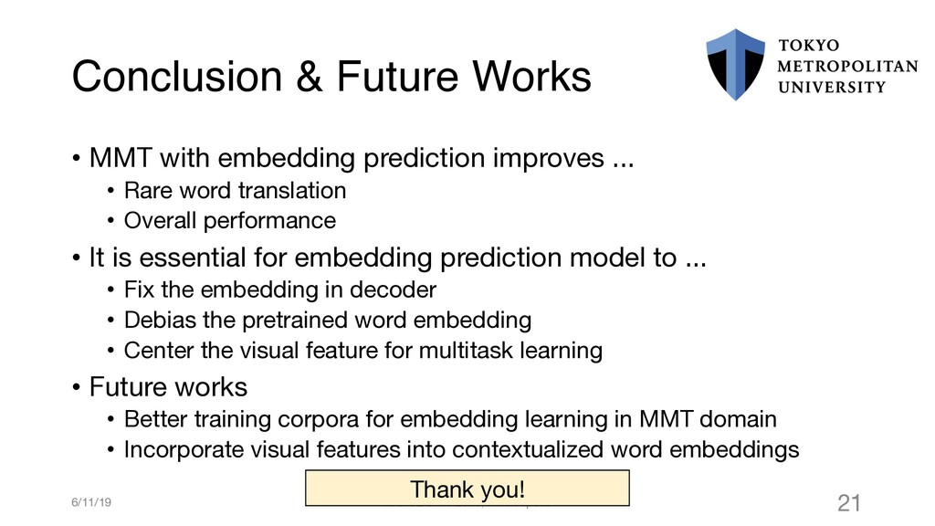 Conclusion & Future Works • MMT with embedding ...