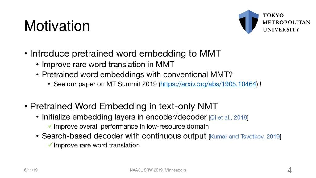 Motivation • Introduce pretrained word embeddin...