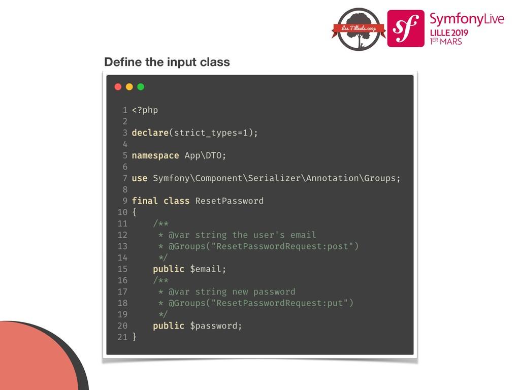 Define the input class