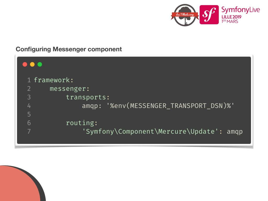 Configuring Messenger component