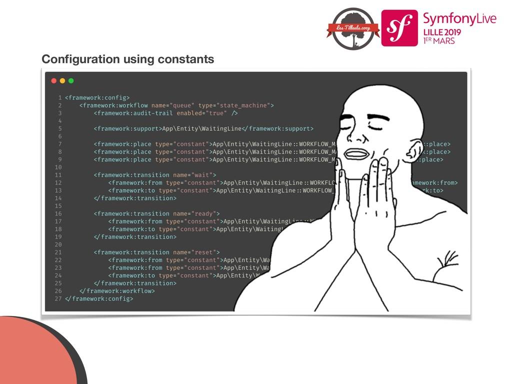 Configuration using constants