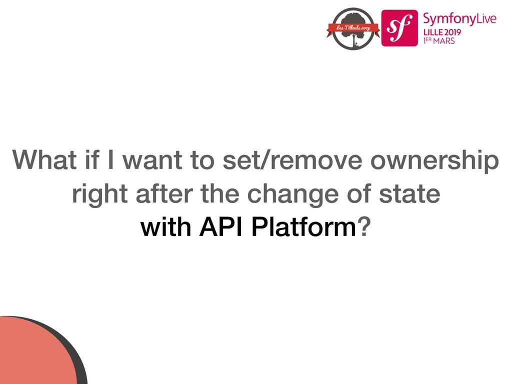 What if I want to set/remove ownership right af...