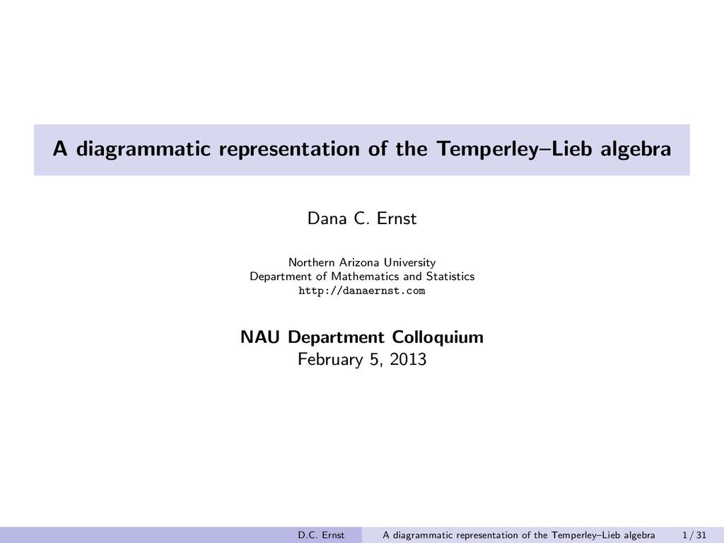 A diagrammatic representation of the Temperley–...