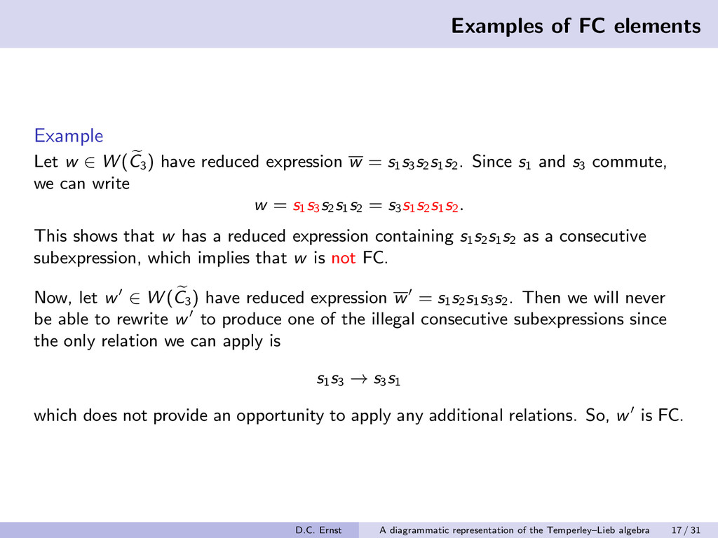 Examples of FC elements Example Let w ∈ W (C3 )...