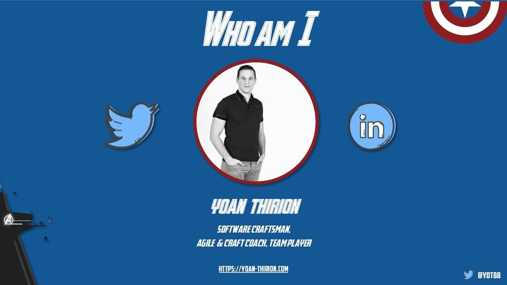 @yot88 Who am I yoan thirion software craftsman...