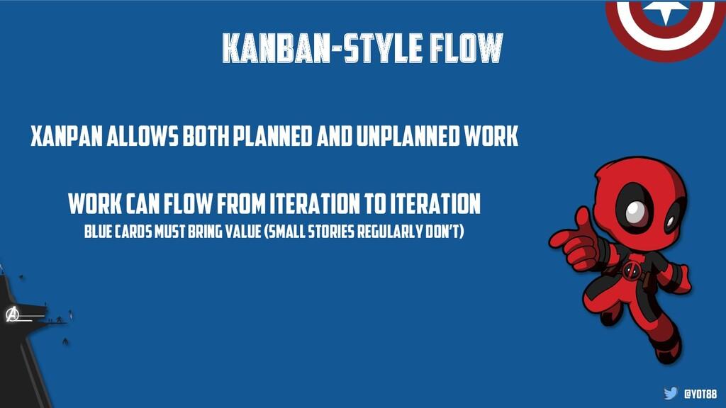 @yot88 Kanban-style flow Xanpanallows both plan...