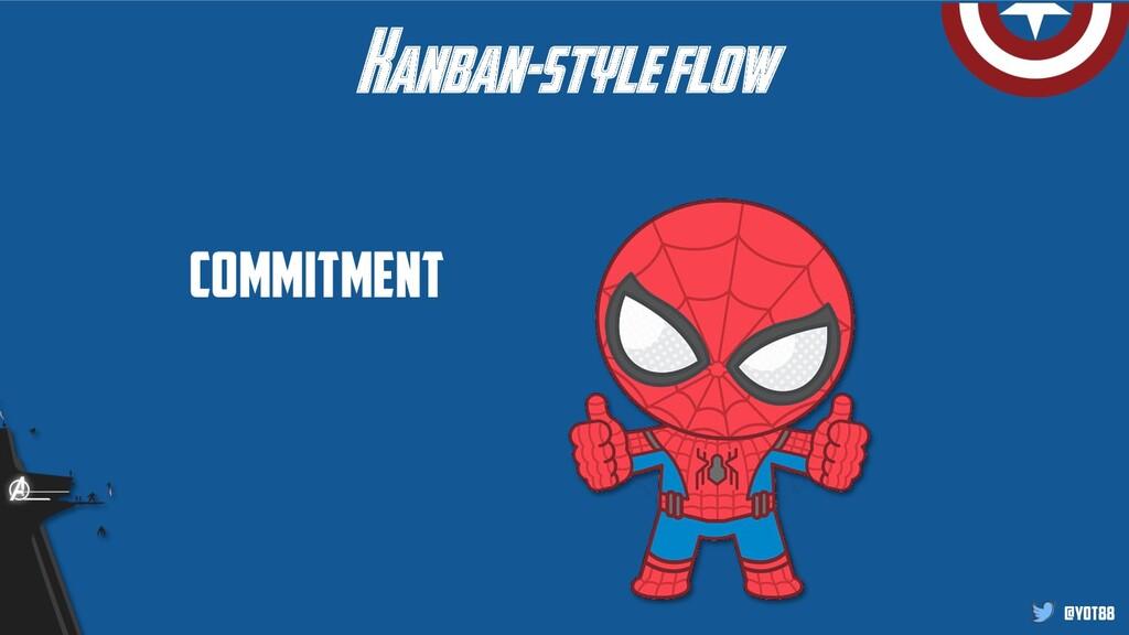 @yot88 Commitment Kanban-style flow