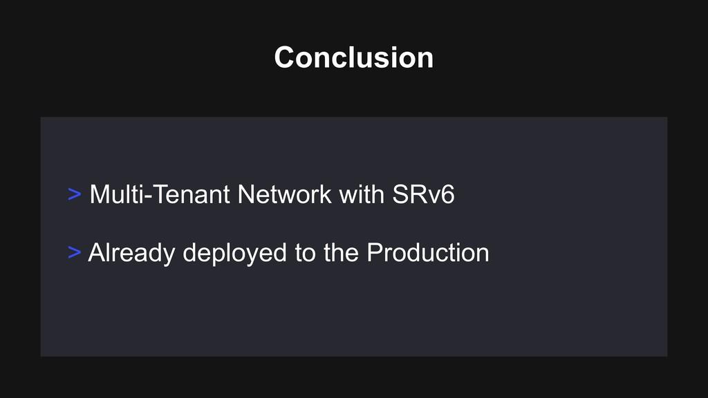 > Multi-Tenant Network with SRv6 > Already depl...