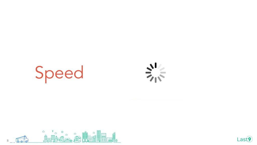 Speed 8