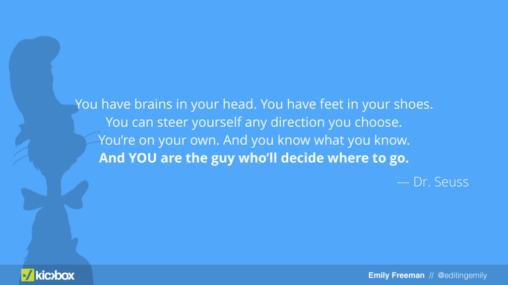 Emily Freeman // @editingemily You have brains ...