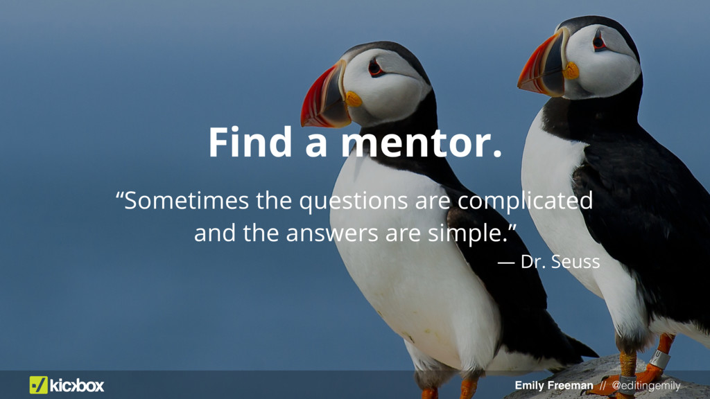 "Emily Freeman // @editingemily Find a mentor. ""..."