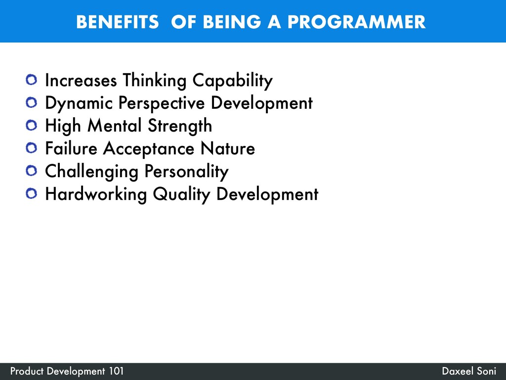 BENEFITS OF BEING A PROGRAMMER Daxeel Soni Prod...