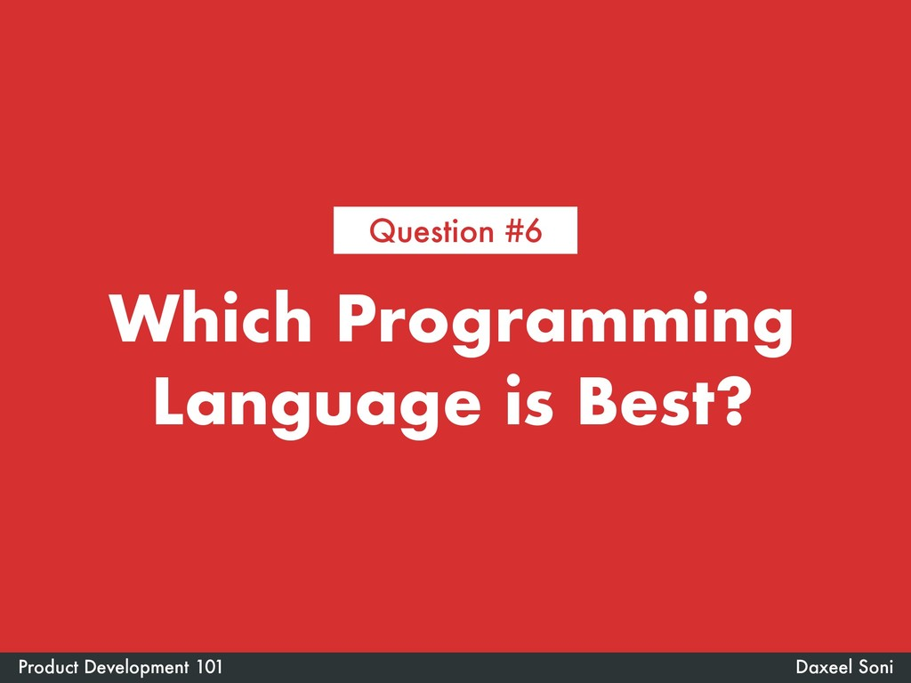 Which Programming Language is Best? Daxeel Soni...