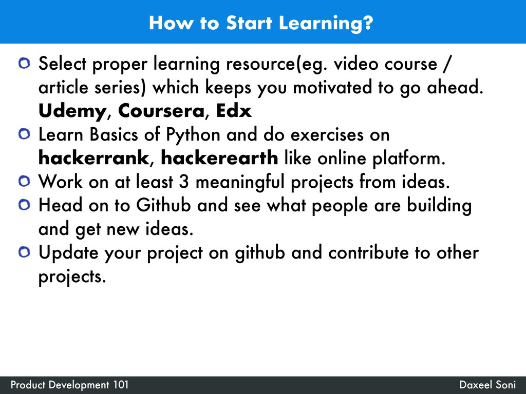 How to Start Learning? Daxeel Soni Product Deve...