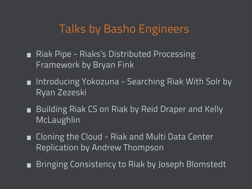 Talks by Basho Engineers • Riak Pipe - Riaks's ...
