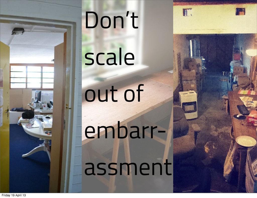 Don't scale out of embarr- assment Friday 19 Ap...