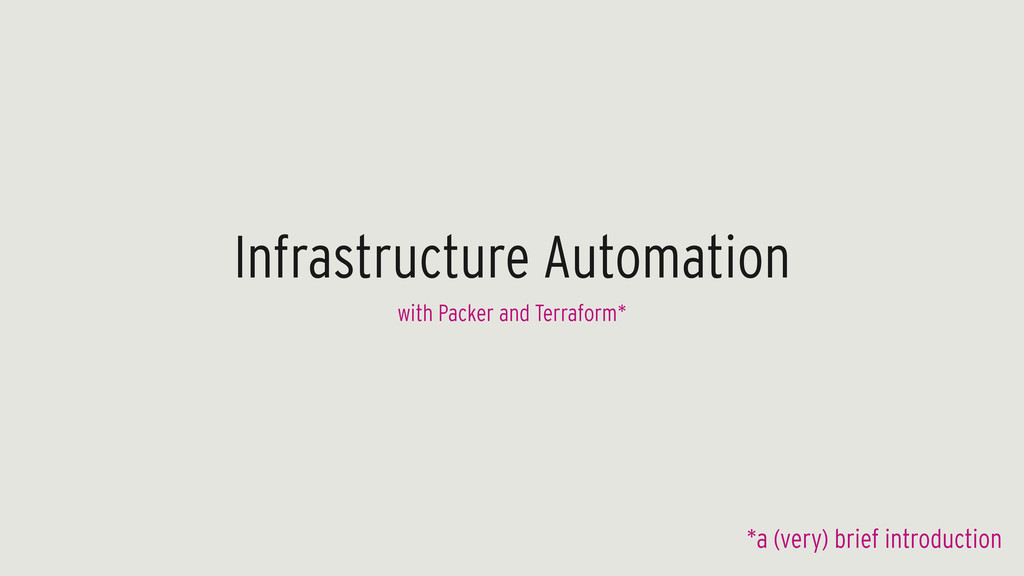 Infrastructure Automation with Packer and Terra...