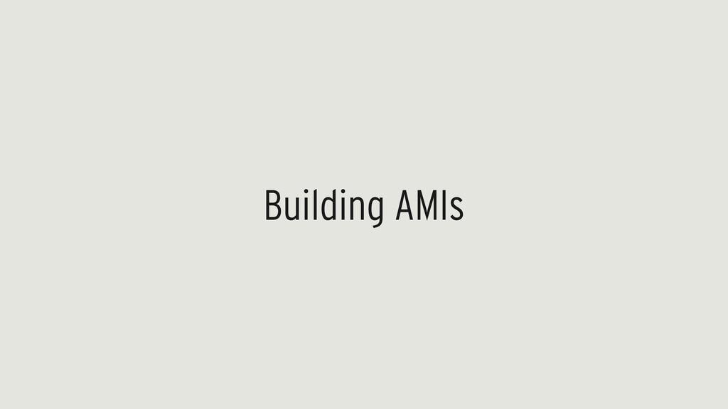 Building AMIs