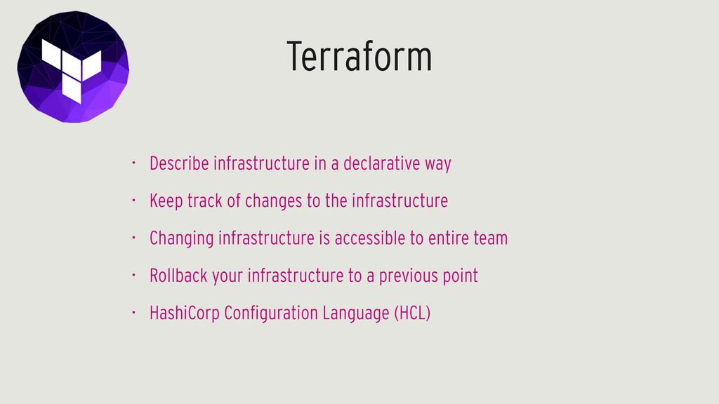 Terraform • Describe infrastructure in a declar...