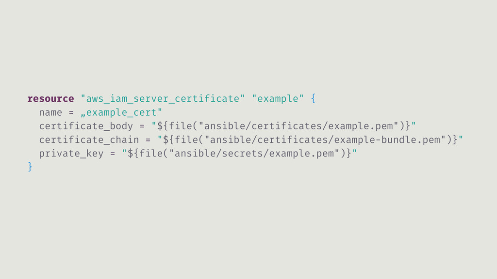 "resource ""aws_iam_server_certificate"" ""example""..."