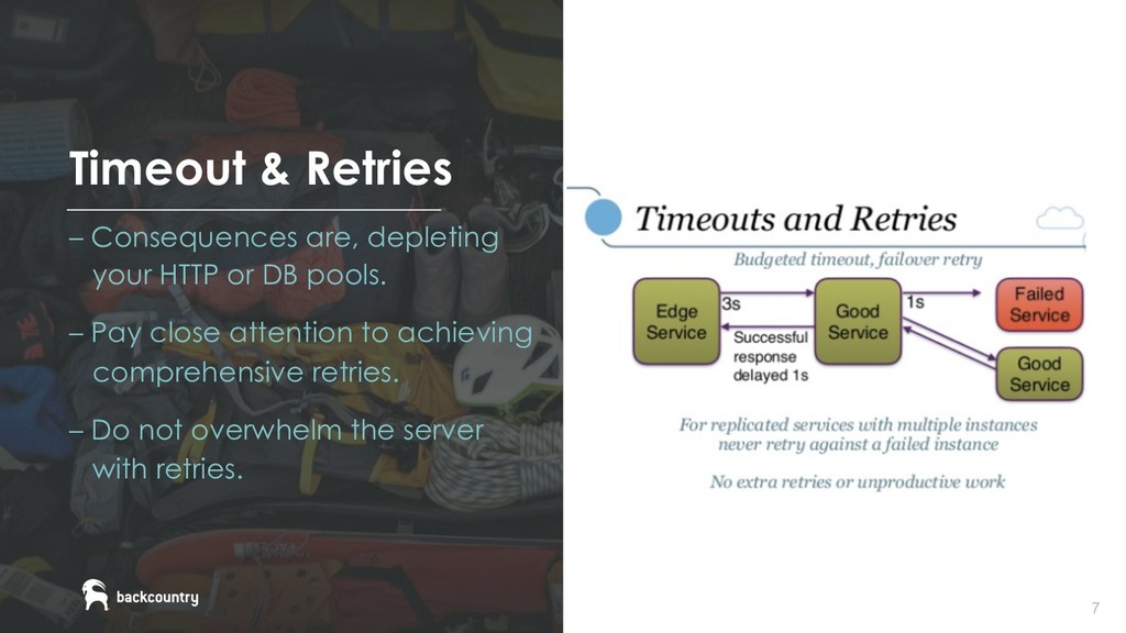 7 Timeout & Retries – Consequences are, depleti...