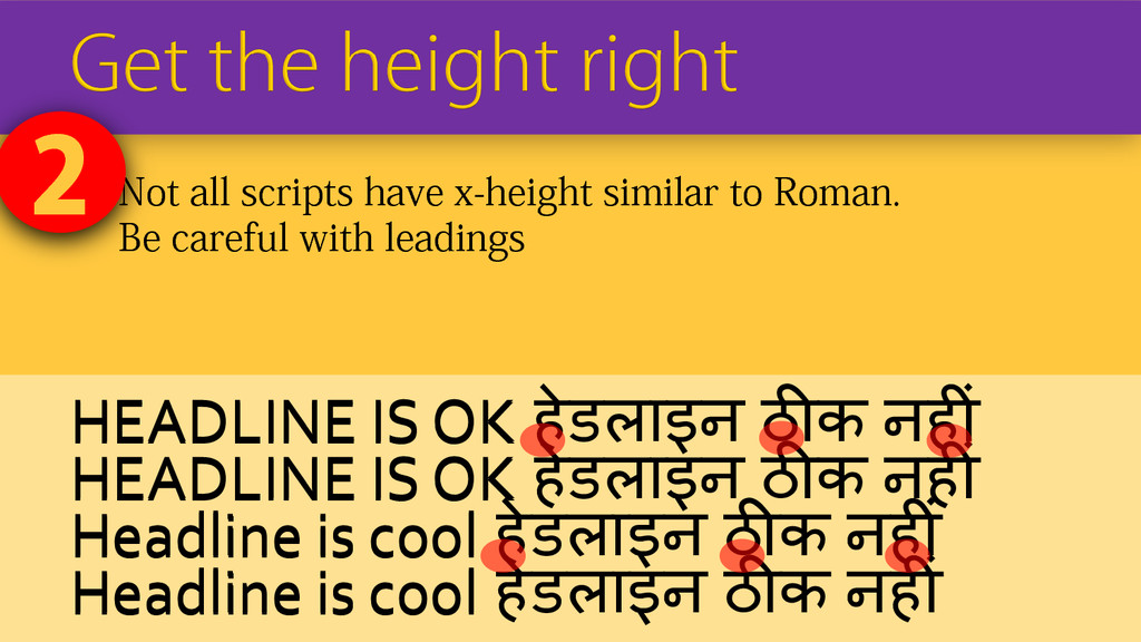  Not all scripts have x-height similar to Roma...