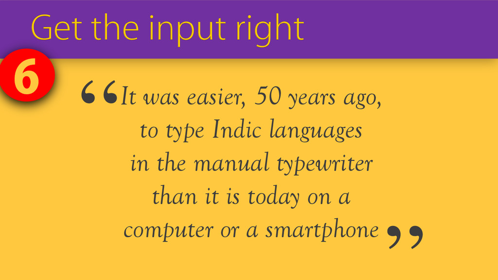 It was easier, 50 years ago, to type Indic lang...