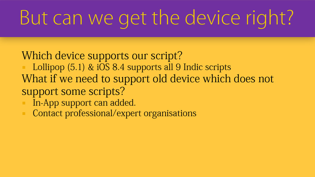 Which device supports our script?  Lollipop (5...