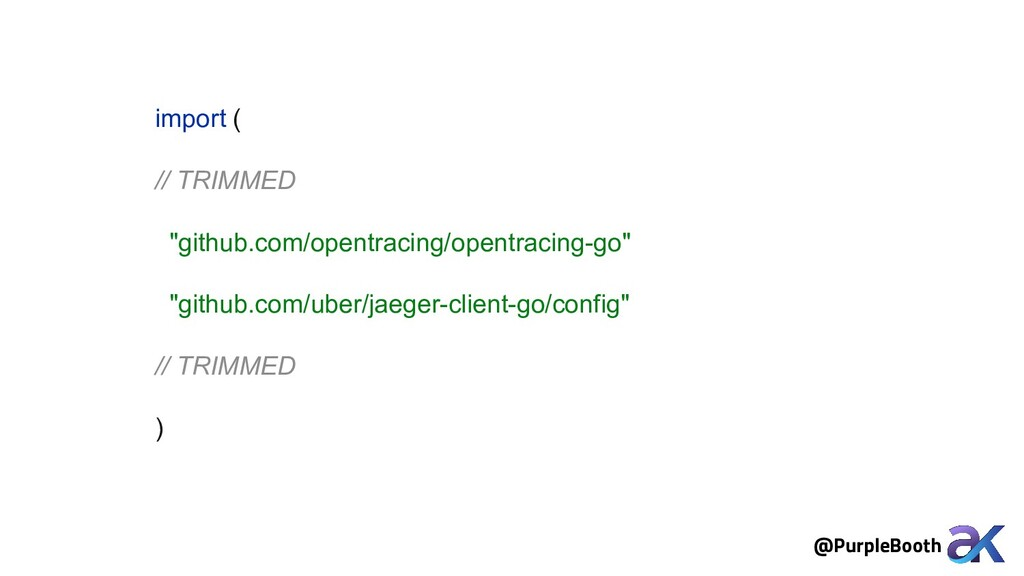 """import ( // TRIMMED """"github.com/opentracing/ope..."""