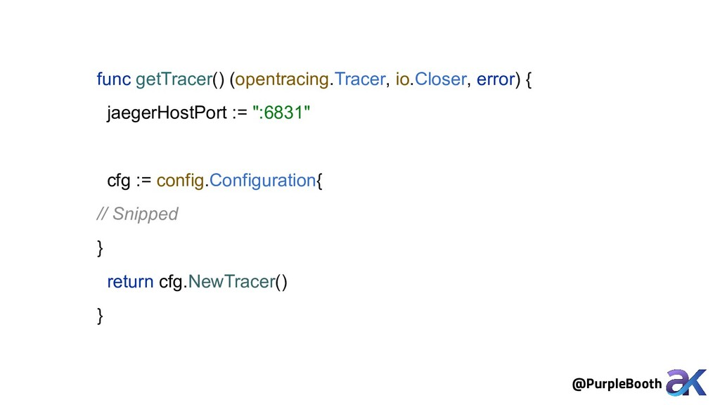 func getTracer() (opentracing.Tracer, io.Closer...