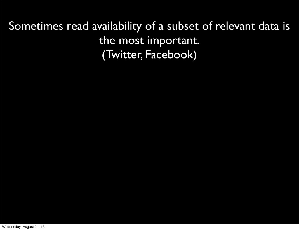Sometimes read availability of a subset of rele...