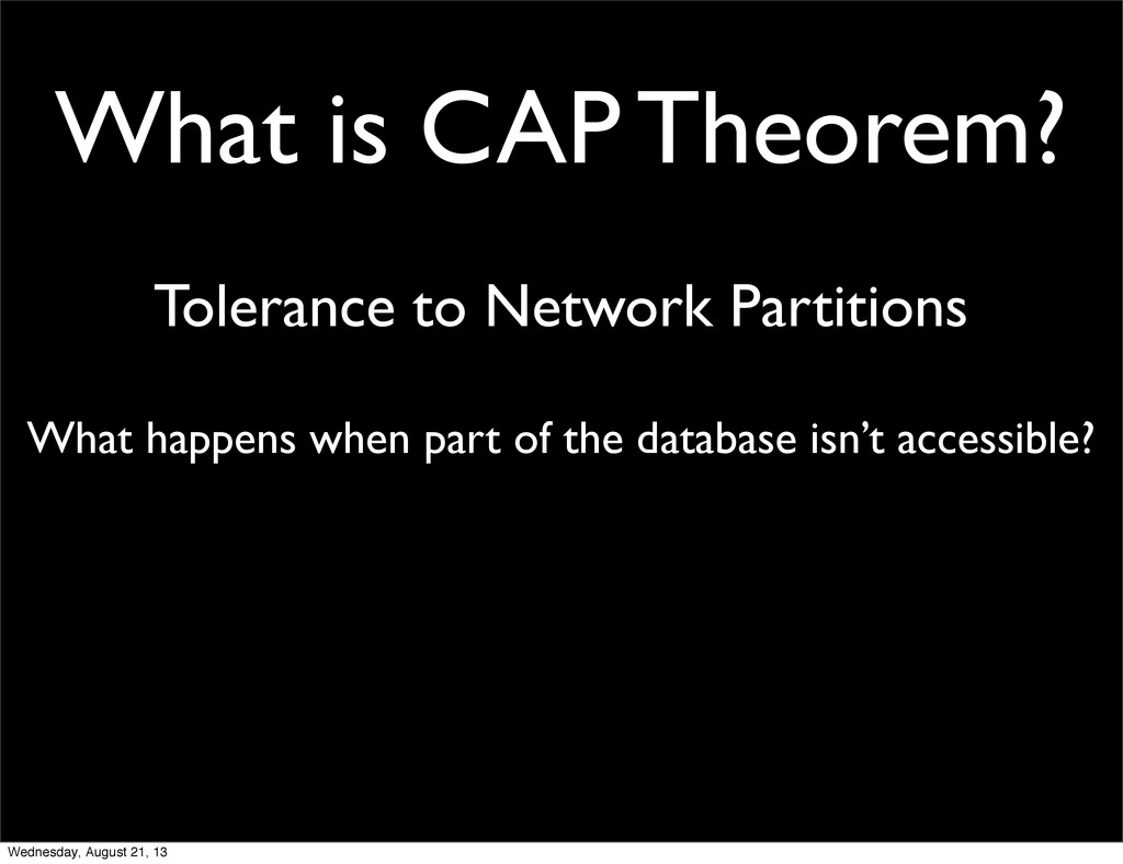 What is CAP Theorem? Tolerance to Network Parti...