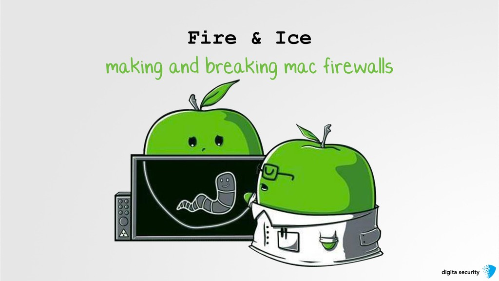 digita security Fire & Ice making and breaking ...